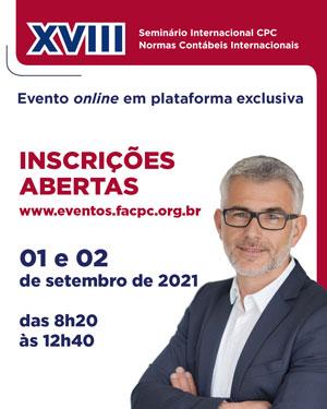 01 e 02/09: XVIII Seminário Internacional CPC – Normas Contábeis Internacionais. Saiba Mais!