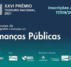 Estão Abertas as Inscrições do XXVI Prêmio Tesouro Nacional 2021: Concurso de Monografias e Soluções em Finanças Públicas